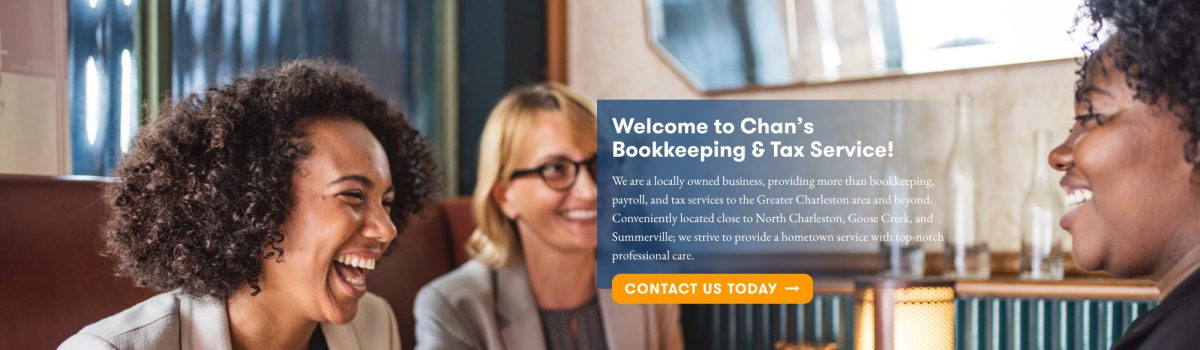 Chan's Bookkeeping and Tax: Branding, Website Design, Website Development, Website Hosting